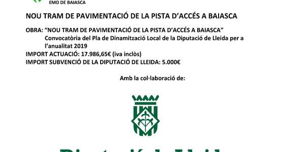 OBRES DE NOU TRAM DE PAVIMENTACIÓ DE LA PISTA D'ACCÉS A BAIASCA